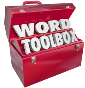 A good vocabulary is like a well stocked toolbox.